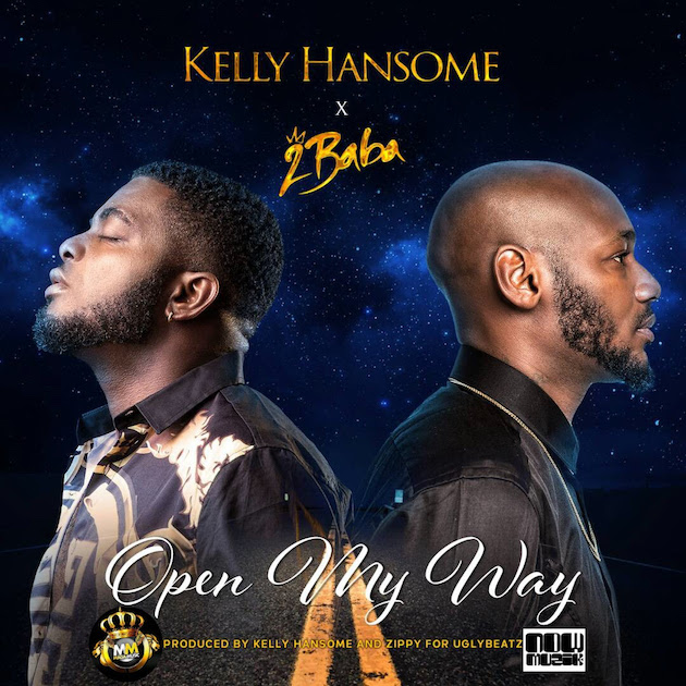 Kelly Hansome ft. 2Baba – Open My Way - mp3made.com.ng
