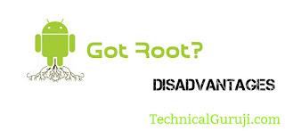 Smartphone ko Root karne ke Disadvantages hindi Technical Guruji