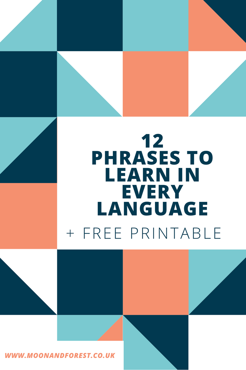 12 language phrases you have to learn to get by in any country. If you're travelling you have to learn these phrases. With this free blog printable it's an easy way to learn a new language