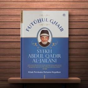 Futuhul Ghoib - Syaikh Abdul Qodir Al-Jailani -