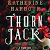 Interview with Katherine Harbour, author of Thorn Jack - June 22, 2014
