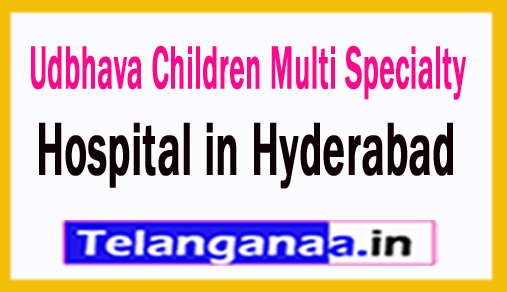 Udbhava Children Multi Specialty Hospital Hyderabad