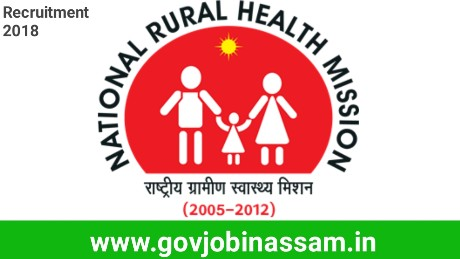National Health Mission Assam Recruitment 2018