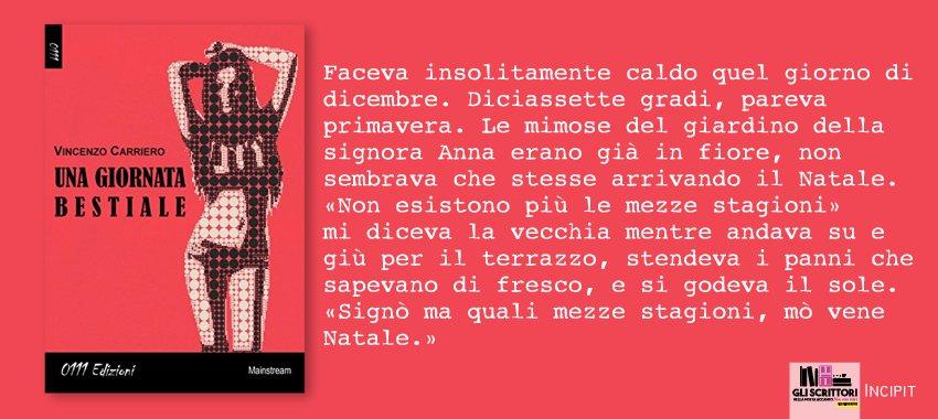 Una giornata bestiale, di Vincenzo Carriero - incipit