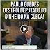 Paulo Guedes destrói deputado do dinheiro na cueca! (veja o vídeo)