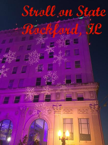 Stroll on State Holiday Magic in Rockford, IL