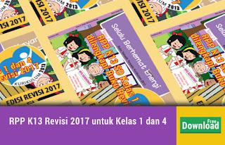 RPP K13 Revisi 2017 untuk Kelas 1 dan 4