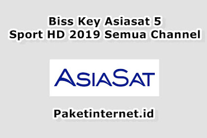 √ Update Biss Key Asiasat 5 Hari Ini Sport HD September 2020 Semua Channel