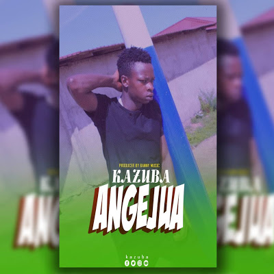 Download Audio | Kazuba - Angejua