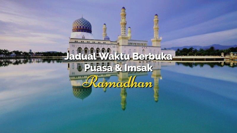 Jadual waktu berbuka puasa dan imsak Sabah