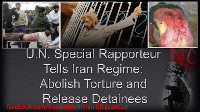 U.N. Special Rapporteur Tells Iran Regime: Abolish Torture and Release Detainees