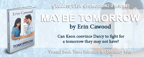 Maybe Tomorrow by Erin Cawood @goddessfish @ErinCawood