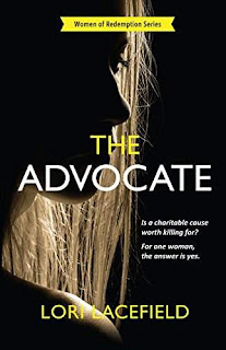 The Advocate, a plot-twisting suspense thriller by Lori Lacefield