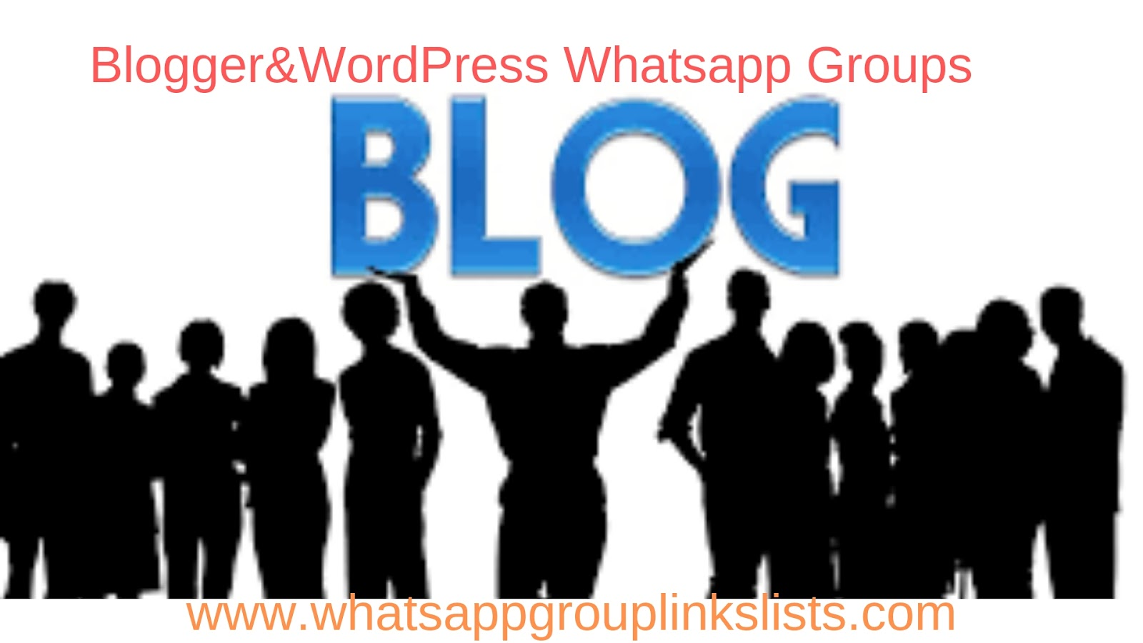 Join Blogger and Wordpress Whatsapp Group Links List