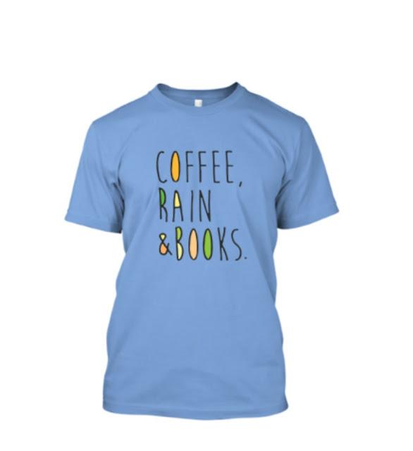 Tshirt Coffee, Rain & Books
