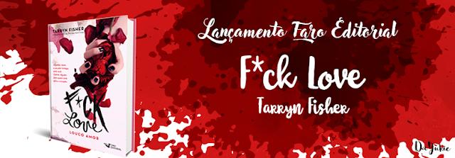 F*ck Love, da Tarryn Fisher