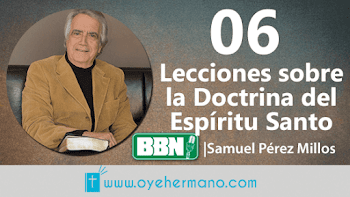 Samuel Pérez Millos: 06 Lecciones sobre la doctrina del Espirítu Santo