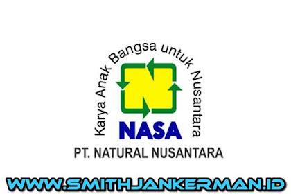 Lowongan Kerja PT. Natural Nusantara Riau Pekanbaru Februari 2018