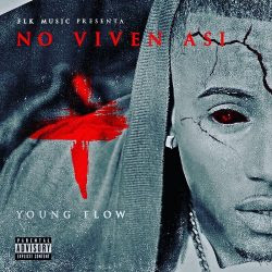 Young-Flow-%25E2%2580%2593-Tu-No-Vive-As%25C3%25AD-Freestyle-n044ju36wwfkavz6mw531tzqj6e2dpp3ga18mzfa6c