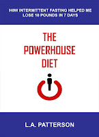 https://www.amazon.com/Powerhouse-Diet-Intermittent-Fasting-Helped-ebook/dp/B01J2499MO/?tag=cbc0d2-20