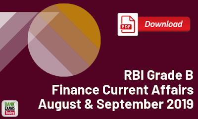 RBI Grade B Finance Current Affairs: August & September 2019