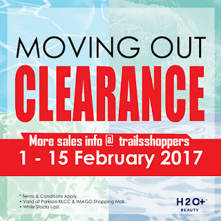 H2O+ Moving Out Clearance Sale end 15 FEB 2017