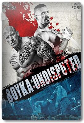 Boyka: O Imbatível 4 (Undisputed IV)