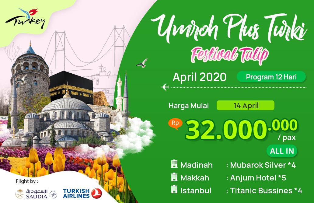 Biaya Paket Umroh april 2020 Plus Turki Murah festival Tulip