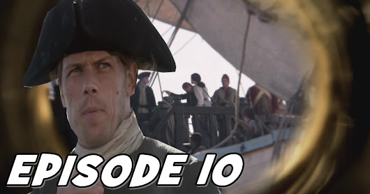 "Outlander Season 3 Episode 10 ""Heaven & Earth"" - Review and Top Moments!!!"
