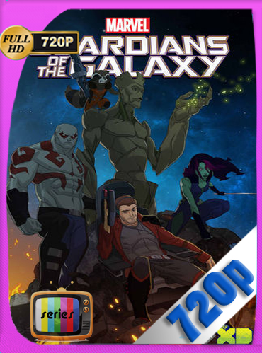 Marvel's Guardians of the Galaxy Temporada 1 HD [720p] Latino [GoogleDrive] ​TeslavoHD