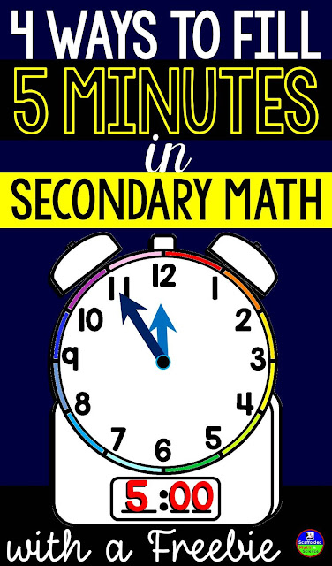 4 ways to fill 5 minutes in secondary math
