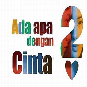 Download Lagu Film Ada Apa Dengan Cinta 2 (AADC 2)