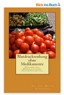 http://www.amazon.de/Blutdrucksenkung-ohne-Medikamente-Detlef-Nachtigall/dp/1523716525/ref=sr_1_6?s=books&ie=UTF8&qid=1460187922&sr=1-6&keywords=Detlef+Nachtigall