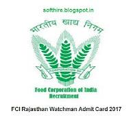 FCI Rajasthan Watchman Admit Card
