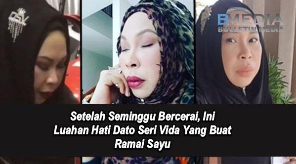 Setelah Seminggu Bercerai, Ini Luahan Hati Dato Seri Vida Yang Buat Ramai Sayu