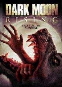 Watch Dark Moon Rising Online Free in HD