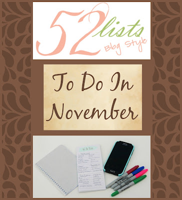 52 Lists #44 - To Do in November on Homeschool Coffee Break @ kympossibleblog.blogspot.com