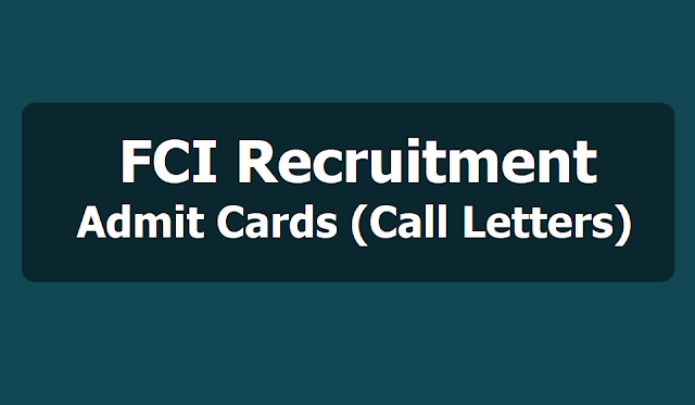 FCI Recruitment Admit Cards (Call Letters) 2019 Download, Online Exam dates