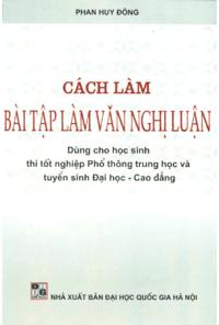 Cách Làm Bài Tập Làm Văn Nghị Luận - Phan Huy Đông