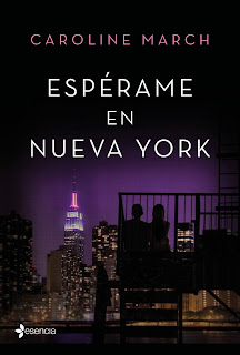 """Espérame en Nueva York"" de Caroline March"