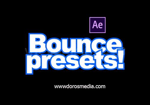 اضافات افترافكت حزمة بريسيت جديدة لتحريك النصوص اللوغويات والاشكال  بشكل ارتداد جميل ورائع bounce presets
