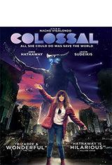 Colossal (2016) WEB-DL 1080p MKV Subtitulos Latino