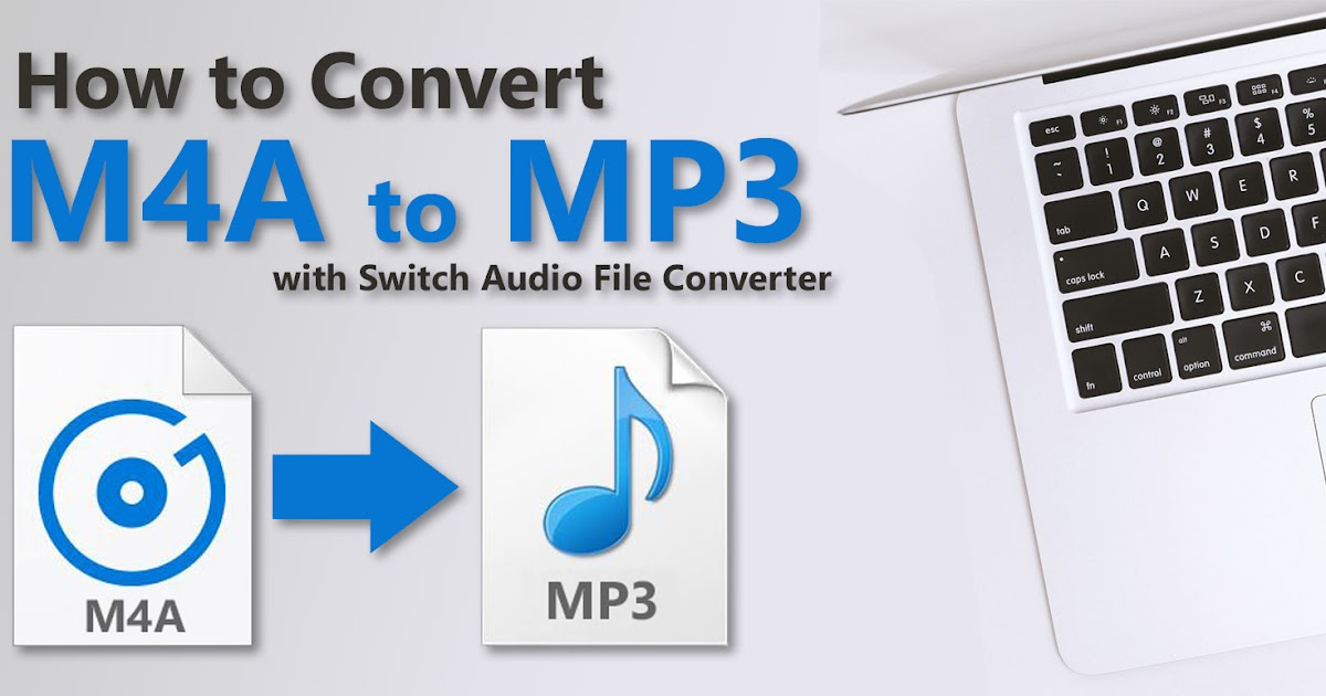 How to Convert M4A to MP3 | Do More With Software