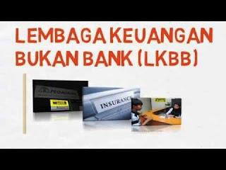 Lembaga Keuangan Bukan Bank (LKBB) : Pengertian, Fungsi, Contoh dan Tujuannya