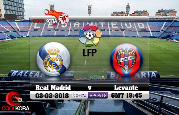 مشاهدة مباراة ليفانتي وريال مدريد اليوم 3-2-2018 في الدوري الأسباني