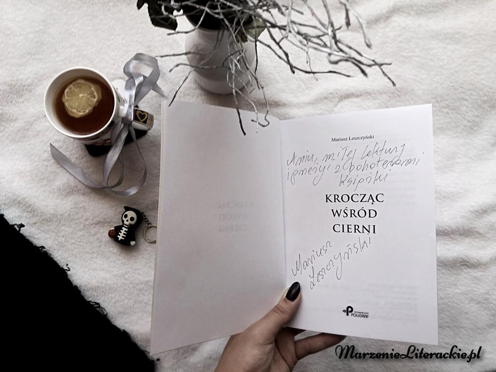 Mariusz Leszczyński, Krocząc wśród cierni, Recenzja, Marzenie Literackie