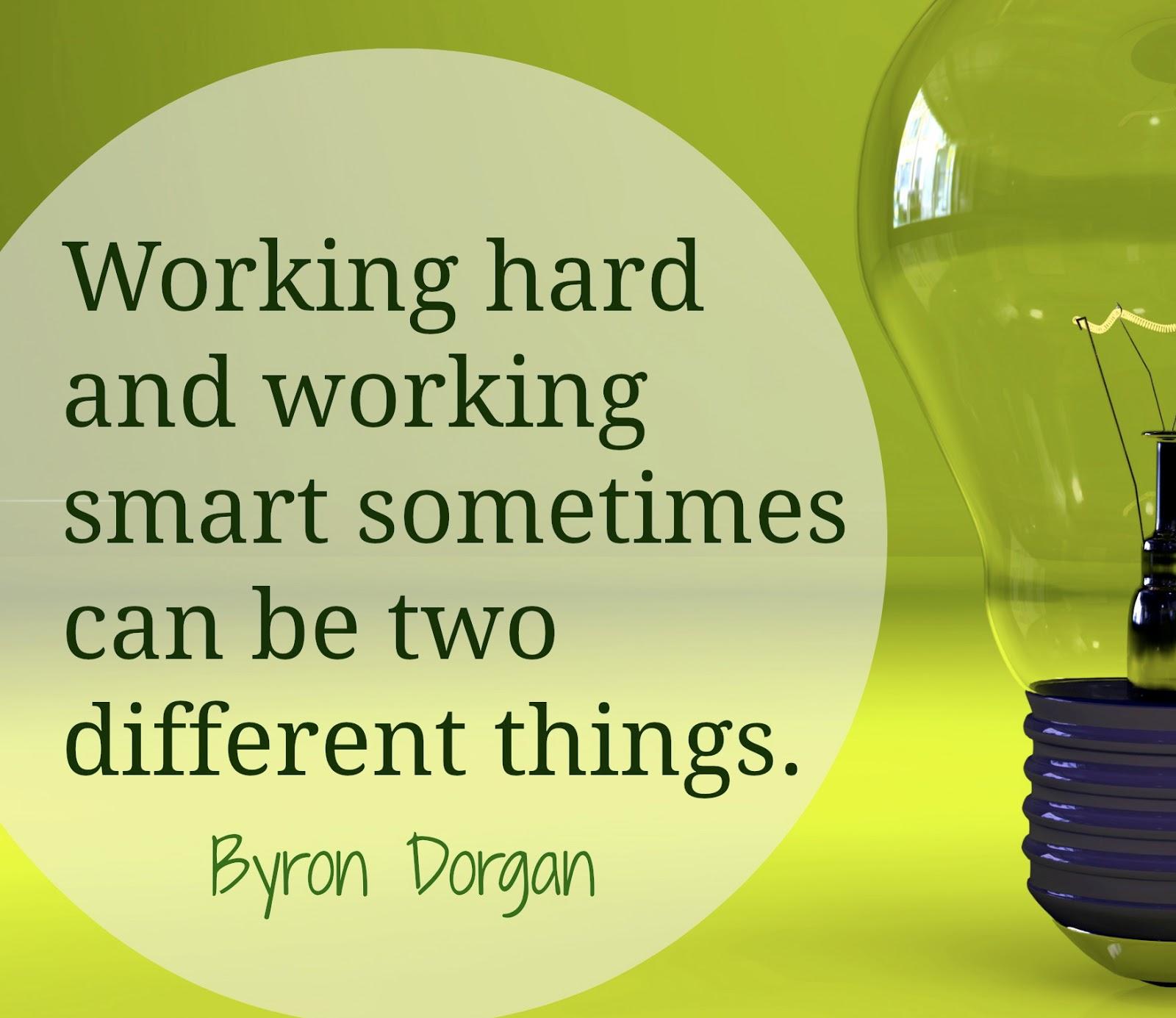 Work Smarter Not Harder Quote: Peak Incorporated: Working Smart