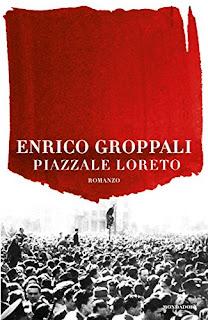 Piazzale Loreto Di Enrico Groppali PDF