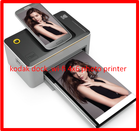 kodak dock & wi-fi 4x6 photo printer