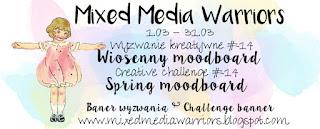 http://mixedmediawarriors.blogspot.ie/2017/03/wyzwanie-14-mmw-wiosenny-moodboard.html